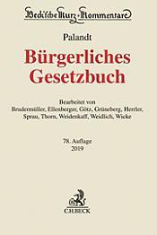 Bürgerliches Gesetzbuch: BGB, Kommentar, 78. Auflage 2019