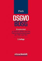 DSGVO/BDSG  Kommentar zu DSGVO, BDSG und den Datenschutzbestimmungen des TMG und TKG