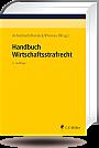 Handbuch Wirtschaftsstrafrecht, 5. Auflage 2019