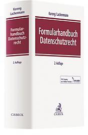 Formularhandbuch Datenschutzrecht, 2. Auflage 2018