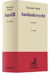 Ausländerrecht: AuslR, 12. Auflage 2018