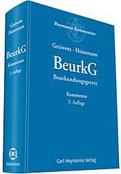 BeurkG - Beurkundungsgesetz Kommentar, 3. Auflage 2018