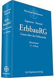 ErbbauRG Gesetz über das Erbbaurecht, Kommentar 11. Auflage 2018