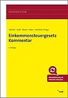 Einkommensteuergesetz Kommentar, 5. Auflage 2020