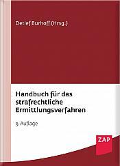 Burhoff, Handbuch für das strafrechtliche Ermittlungsverfahren, 9. Auflage 2021