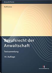 Berufsrecht der Anwaltschaft, 19. Auflage 2019