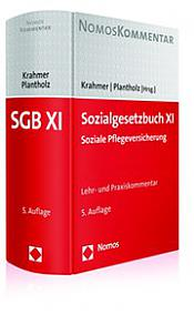 Sozialgesetzbuch XI • Soziale Pflegeversicherung, 5. Auflage 2017