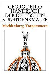 Dehio  Handbuch der Deutschen Kunstdenkmäler Mecklenburg-Vorpommern