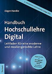 Handbuch Hochschullehre Digital, 3. Auflage 2020