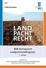 Landpachtrecht, 2. Auflage 2017
