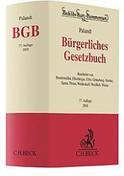 Bürgerliches Gesetzbuch: BGB, Kommentar, 77. Auflage 2018