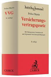 Versicherungsvertragsgesetz: VVG, 30. Auflage 2018